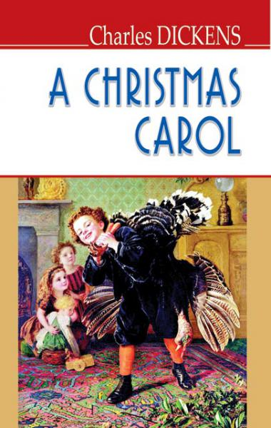 A Cristmas Carol In Prose. Being A Ghoast Story of Cristmas