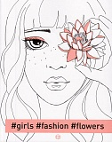 #girls#fashion#flowers